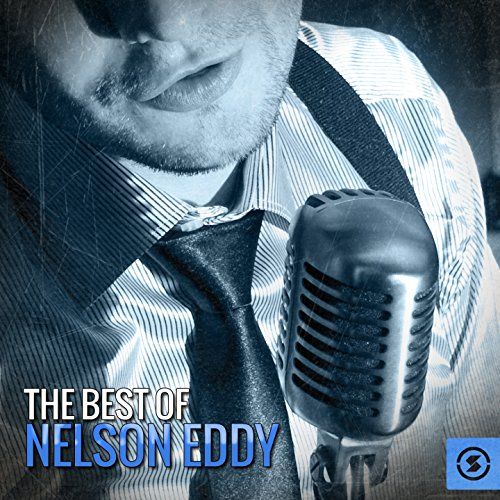 The Best of Nelson Eddy