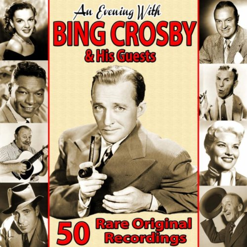 An Evening With Bing Crosby an...
