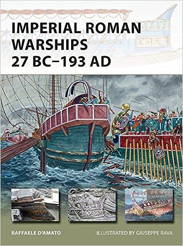 Imperial Roman Warships 27 Bc–193 Ad por Giuseppe Rava epub