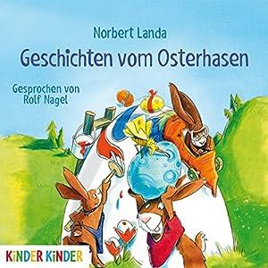 Geschichten vom Osterhasen Hörbuch