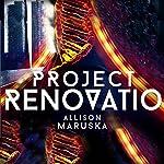 Project Renovatio | Allison Maruska