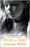 Frost In May (Virago Modern Classics Book 431)