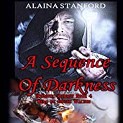A Sequence of Darkness: Hypnotic Journey, Book 4 | Alaina Stanford