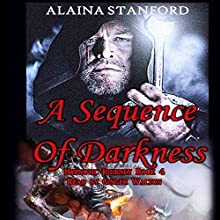A Sequence of Darkness: Hypnotic Journey, Book 4 Audiobook by Alaina Stanford Narrated by Ginger Walton