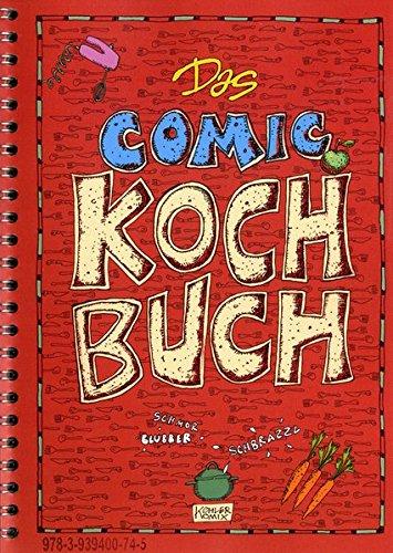Das Comic Kochbuch