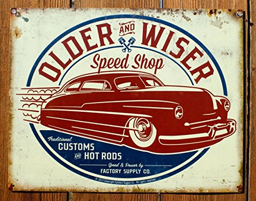 Older & Wiser - 50s Rod Tin Sign 16 x 13in
