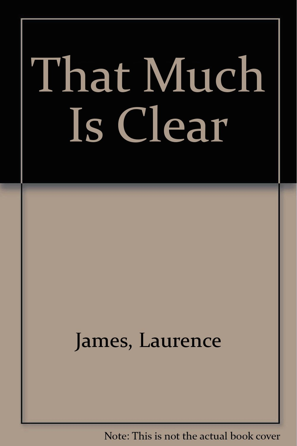 amazon that much is clear laurence james 洋書