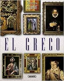 Pintores De Siempre: El Greco (Spanish Edition): Laura Esquivel