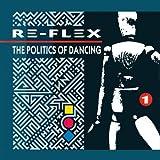 Re-Flex - The Politics Of Dancing - EMI - 1C 064 2400181, Capitol Records - 1C 064 2400181