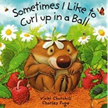 Sometimes I Like to Curl up in a Ball (Little Wombat) by Vicki Churchill (28-Jan-2008) Board book