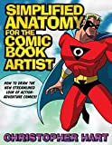 Simplified Anatomy for the Comic Book Artist: How