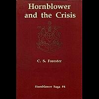 Hornblower and the Crisis [Hornblower Saga #4] (English Edition)