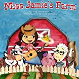 img - for Miss Jamie's Farm Book book / textbook / text book
