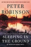 Sleeping in the Ground: An Inspector Banks Novel <br>(Inspector Banks Novels)	 by  Peter Robinson in stock, buy online here