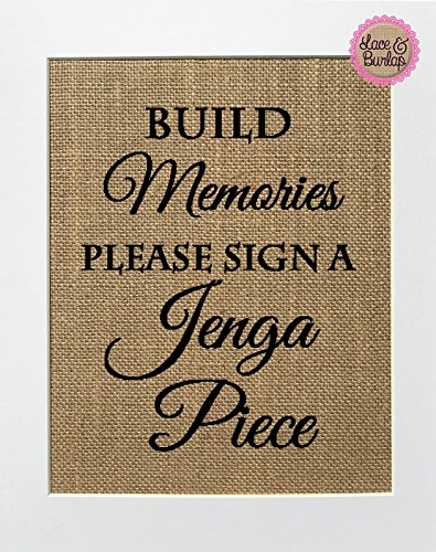 8x10 UNFRAMED Build Memories Please Sign a Jenga Piece / Burlap Print Sign / Guestbook Sign Rustic Shabby Chic Vintage Wedding Decor Sign ()