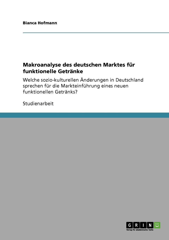 Makroanalyse des deutschen Marktes für funktionelle Getränke (German ...