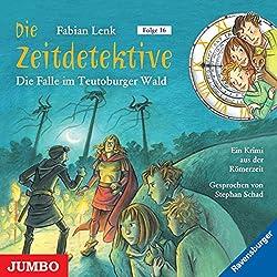 Die Falle im Teutoburger Wald (Die Zeitdetektive 16)