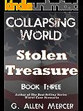 Collapsing World: Stolen Treasure: Book 3