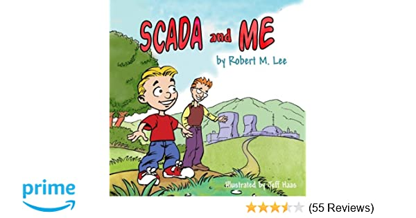 SCADA and Me: A Book for Children and Management: Robert M