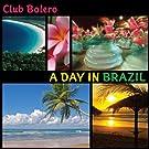 A Day In Brazil