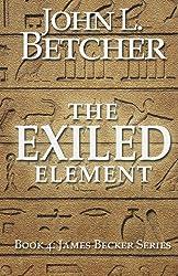 The Exiled Element: A James Becker Suspense/Thriller