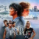 SHY PEOPLE by TANGERINE DREAM (2016-06-05)