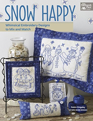 Snow Quilting (Snow Happy: Whimsical Embroidery Designs to Mix and Match)