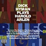 Blues in the Night: Dick Hyman Plays Harold Arlen