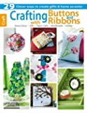 Crafting with Buttons and Ribbons