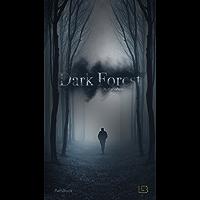 Dark Forest - Bosque Obscuro: Living a Book