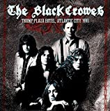 Trump Plaza Hotel, Atlantic City 1990 by The Black Crowes (2015-03-13)