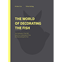 The World of Decorating the Fish (English Edition)