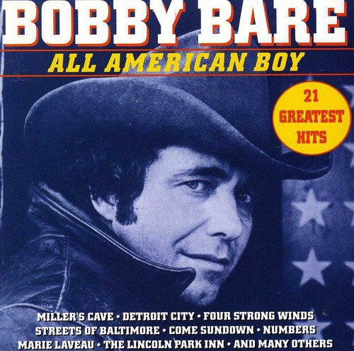 Bobby Bare - All American Boy 21 Greatest Hits - Zortam Music