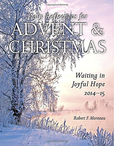 Download Waiting in Joyful Hope: Daily Reflections for Advent and Christmas 2014-15 PDF