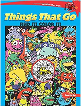 SPARK Things That Go Find It! Color It! (Dover Coloring Books)