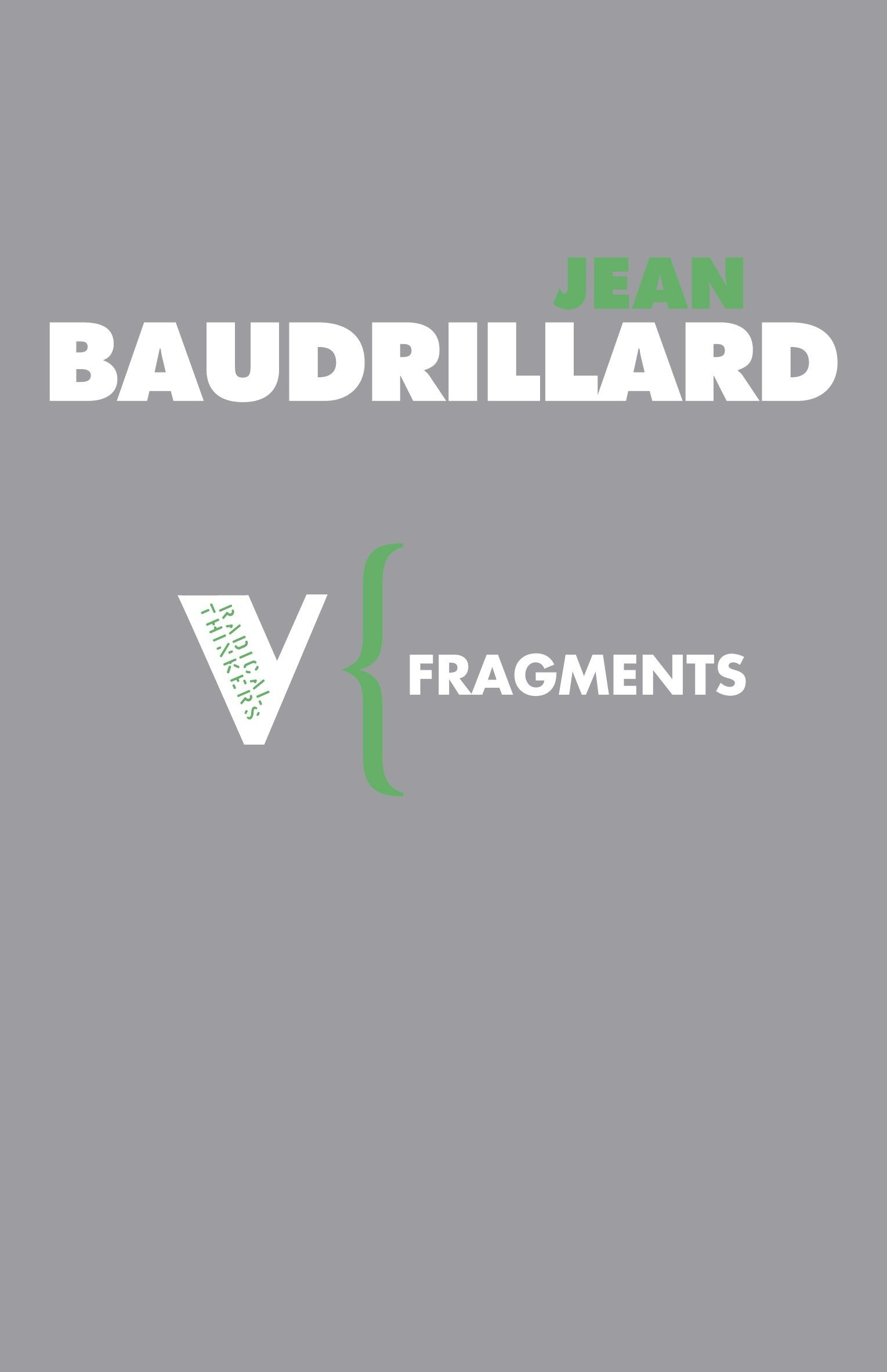 Fragments: Cool Memories III, 1990-1995 (Radical Thinkers) by Brand: Verso