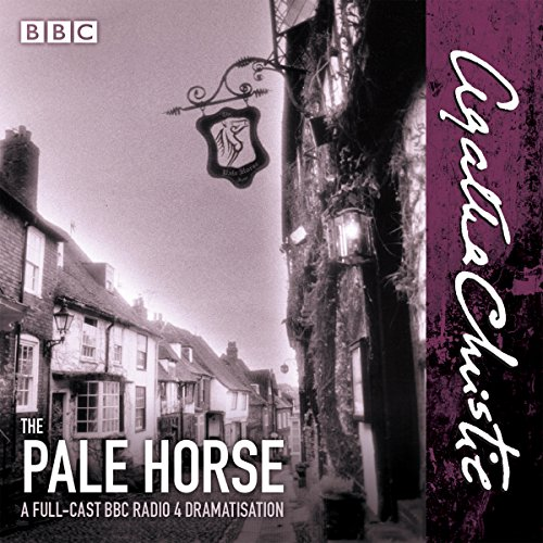 Horse Cast (The Pale Horse: A New BBC Radio 4 Full-Cast Dramatisation)