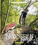 Draußen - Mein Naturbuch