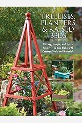 Trellises, Planters & Raised Beds Kindle Edition