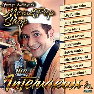 George Bettinger's Mom & Pop Shop: The Interviews Radio/TV Program