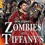 Zombies at Tiffany's | Sam Stone