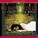 The Crocodile Bird Audiobook by Ruth Rendell Narrated by Jill Tanner