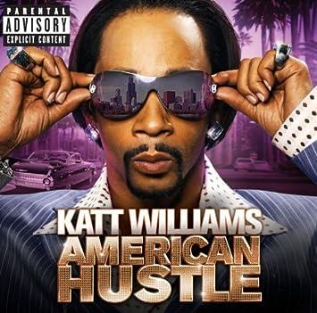 American hustler with katt williams