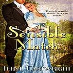A Sensible Match | Teryl Cartwright