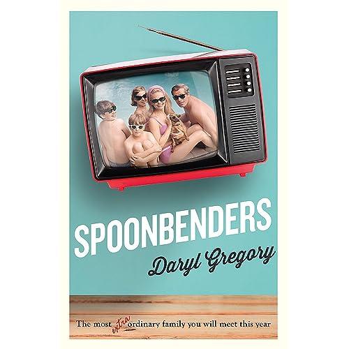 Spoonbenders: A BBC Radio 2 Book Club Choice 2017