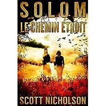 Le Chemin étroit (Solom t. 2) (French Edition)
