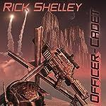 Officer-Cadet: Dirigent Mercenary Corps, Book 1 | Rick Shelley