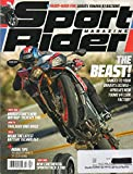 Sport Rider June July 2016 Magazine Vol 24 No 4 READY-MADE FUN: GRAVES YAMAHA R3 RACEBIKE