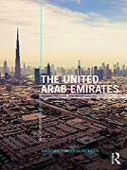 Led by Dubai and Abu Dhabi, the UAE has become deeply embedded in the contemporary system of international power, politics, and policy-making. Only an independent state since 1971, the seven emirates that constitute the UAE represent n...