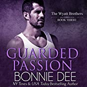 Guarded Passion | Bonnie Dee